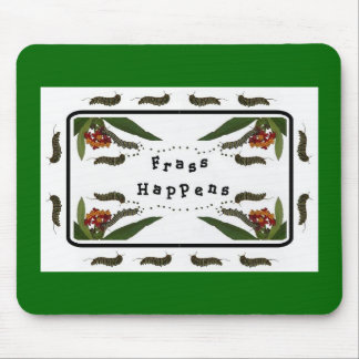 Frass Happens Mouse Pad - Green background
