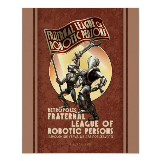 """Fraternal League of Robotic Person poster (16x20"""")"""