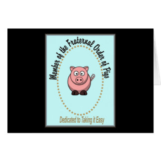 Fraternal Order of Pigs Card