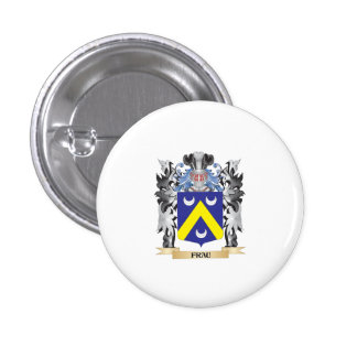 Frau Coat of Arms - Family Crest 1 Inch Round Button