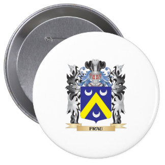 Frau Coat of Arms - Family Crest 4 Inch Round Button
