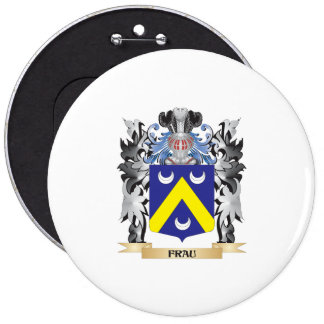 Frau Coat of Arms - Family Crest 6 Inch Round Button