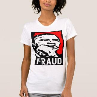 Fraud: Barack Obama! Tees