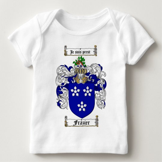 FRAZIER FAMILY CREST -  FRAZIER COAT OF ARMS BABY T-Shirt