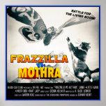 Frazzilla vs Moth! Monster Cat Poster