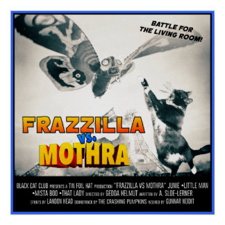 Frazzilla vs Mothra! Monster Cat Poster