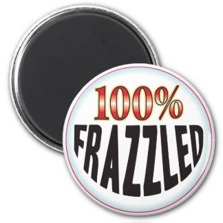 Frazzled Tag 2 Inch Round Magnet