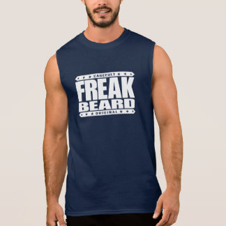 FREAK BEARD - Savage Facial Hair With Superpowers Sleeveless Shirt