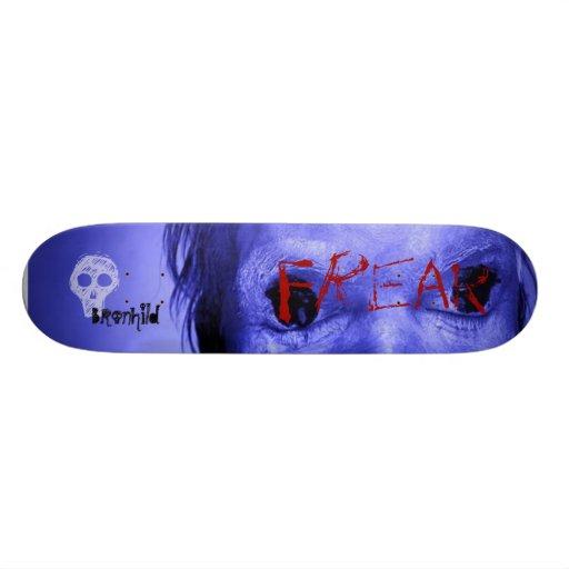 Freak, Bronhild Skate Board