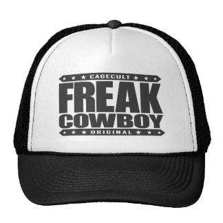 FREAK COWBOY - Warning: A Redneck With Superpowers Trucker Hat