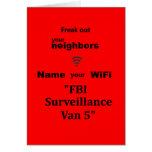 """""""Freak hacia fuera su tarjeta de los vecinos"""