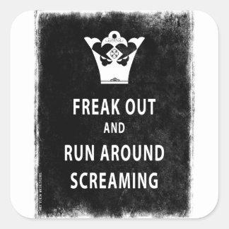 Freak hacia fuera y corra alrededor del griterío pegatina cuadrada