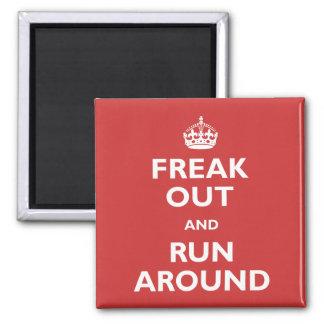 Freak hacia fuera y corra alrededor imán cuadrado