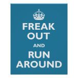 Freak hacia fuera y corra alrededor impresiones