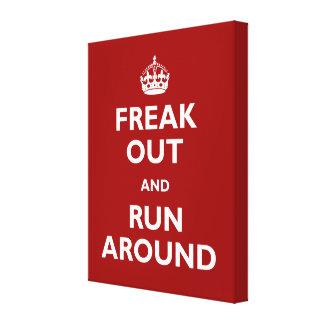 Freak hacia fuera y corra alrededor impresión de lienzo