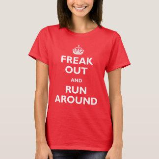 Freak hacia fuera y corra alrededor playera