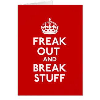 Freak hacia fuera y rompa la materia tarjeta de felicitación