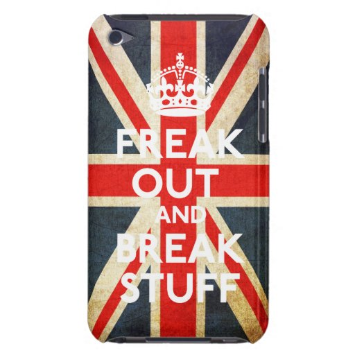 Freak Out And Break Stuff Casemate Case iPod Touch Case-Mate Case
