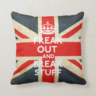 Freak Out And Break Stuff Pillow
