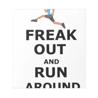 Freak Out And Run Around, funny scared girl design Notepad