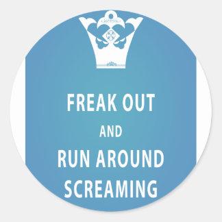 Freak Out and Run Around Screaming (blu) Classic Round Sticker