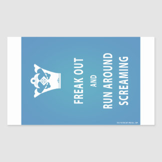 Freak Out and Run Around Screaming (blu) Rectangular Sticker