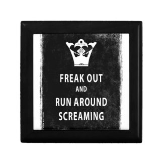 Freak Out and Run Around Screaming Keepsake Box