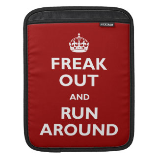 Freak Out and Run Around Sleeve For iPads