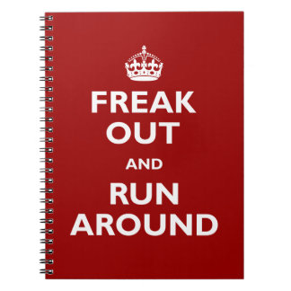 Freak Out and Run Around Spiral Notebooks