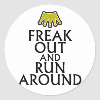 freak out and run around tees.png classic round sticker
