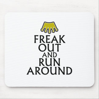freak out and run around tees.png mouse pad