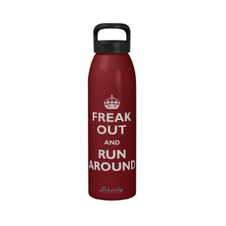 Freak Out and Run Around Reusable Water Bottle