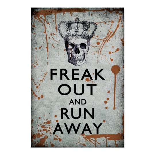 Freak Out and Run Away Halloween Poster