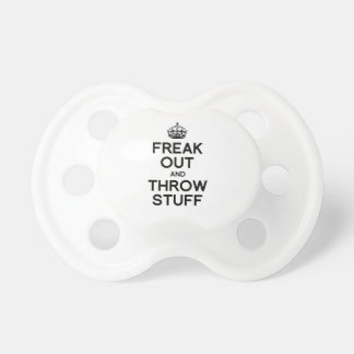 FREAK OUT AND THROW STUFF -.png Baby Pacifier