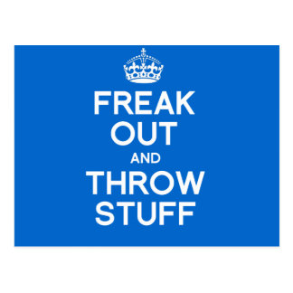 FREAK OUT AND THROW STUFF POSTCARD