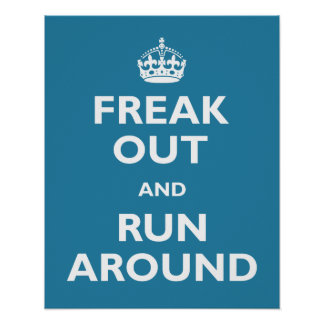 Freak Out & Run Around Poster