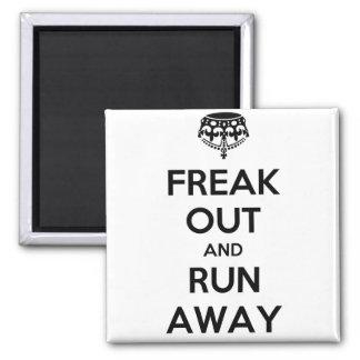 Freak Out Run Away Keep Calm Carry On Magnet