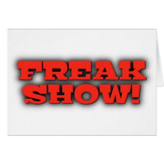 Freak Show Card
