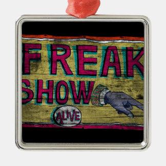Freak Show Vintage Banner Metal Ornament