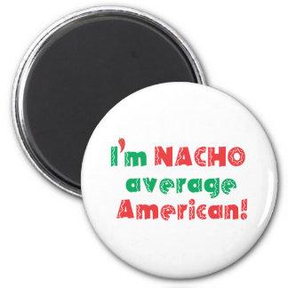 Freaken-MexicanNACHO.pdf 2 Inch Round Magnet
