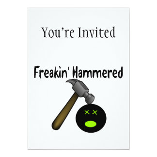 Freakin Hammered Card
