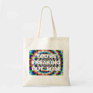 FREAKING OUT MAN! TOTE BAG