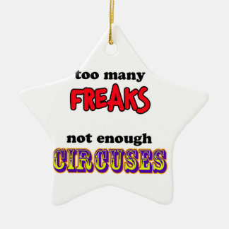 Freaks and Circuses Ceramic Ornament