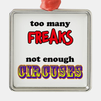 Freaks and Circuses Metal Ornament