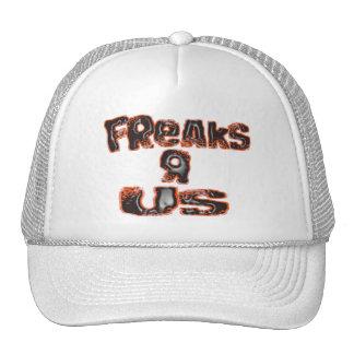 Freaks R Us Truckers Cap Trucker Hat