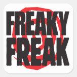 Freaky Freak Square Sticker