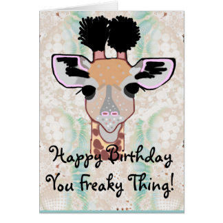 Freaky Giraffe Happy Birthday! Card