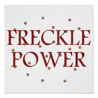 Freckle Power Print