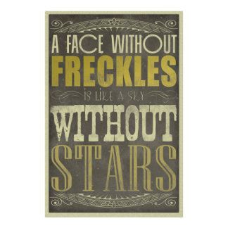 Freckles Are Beautiful Posters