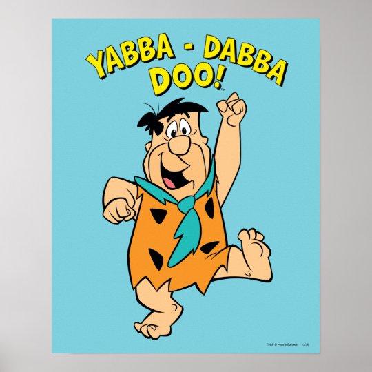 Fred Flintstone Yabba Dabba Doo Poster Zazzle Com